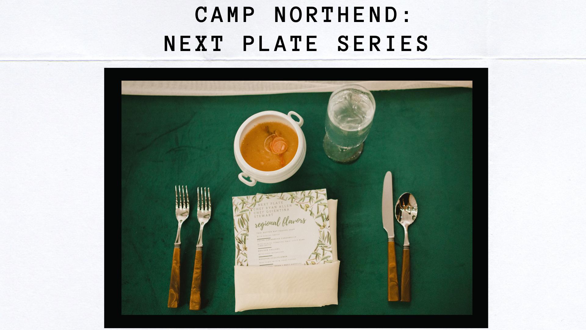 Next Plate: Camp Northend
