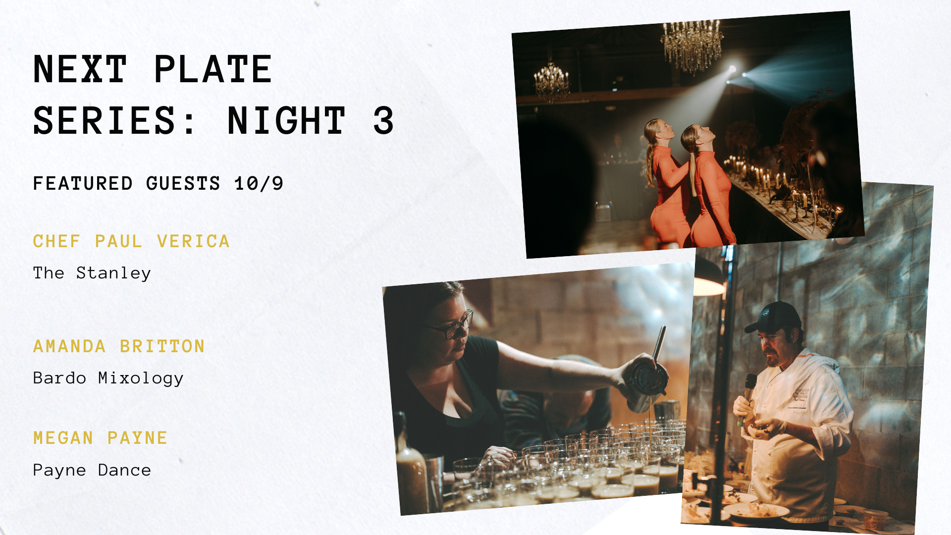 Night 3: Next Plate Series
