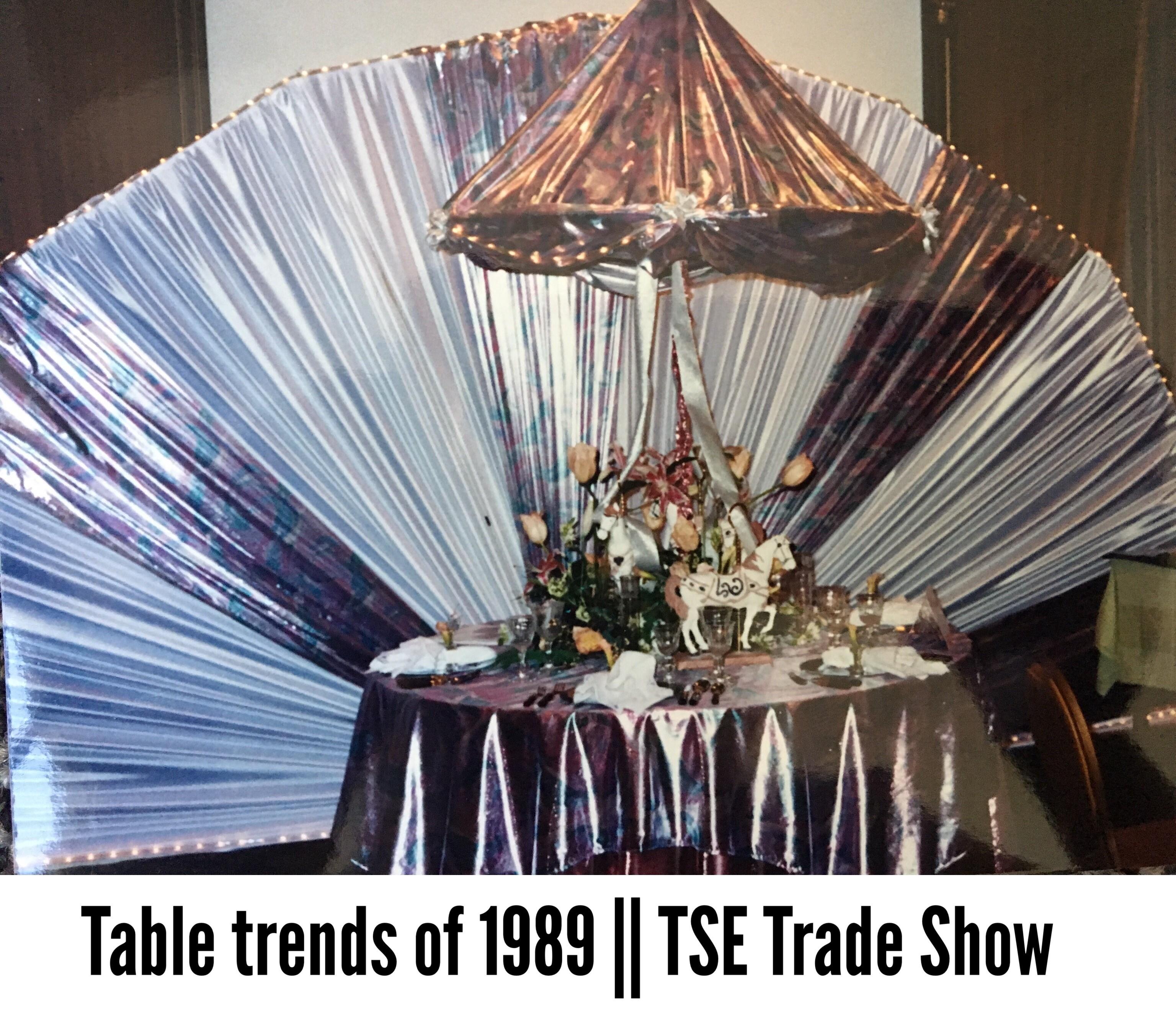 TSE 1989 Tabletop Trends